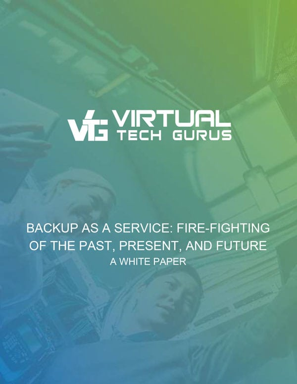 Backup-As-A-Service-Fire-Fighting-Of-The-Past,-Present,-And-Future