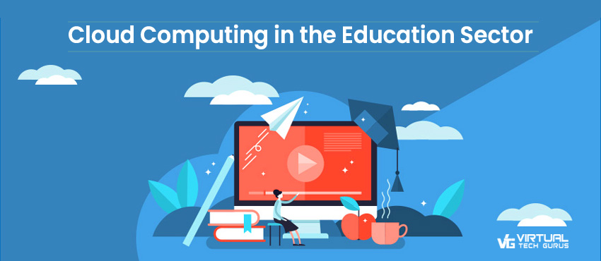Cloud Computing in the Education Sector