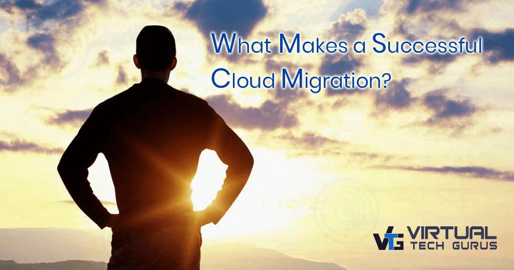 What-Makes-a-Successful-Cloud-Migration