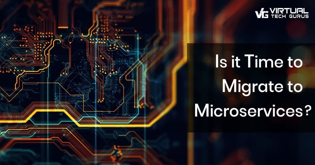 Is it Time to Migrate to Microservices