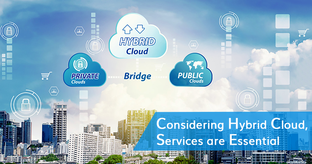 Considering-Hybrid-Cloud-,-Services-are-Essential