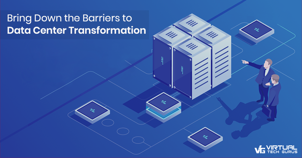 Bring Down the Barriers to Transformation