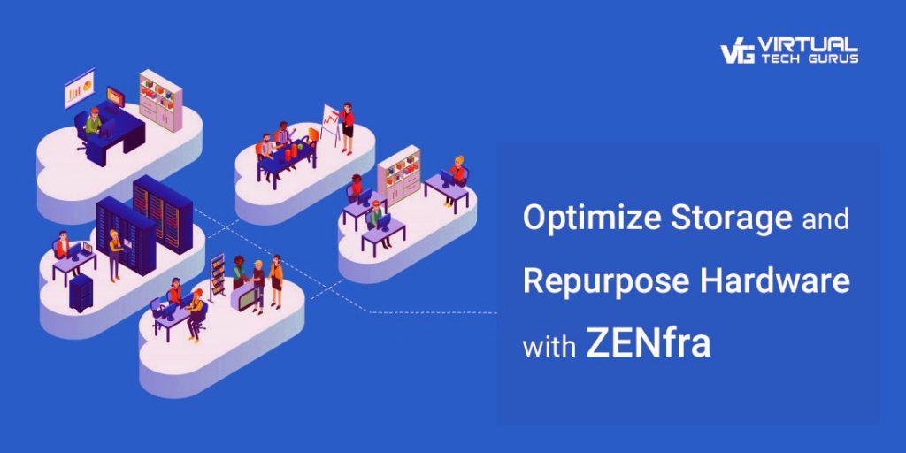 Optimize storage with ZENfra